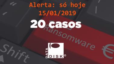 Recebemos hoje mais de 20 casos de Ransomware, se proteja!